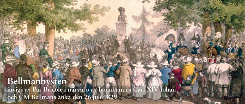 Bellmanbysten invigs 1829